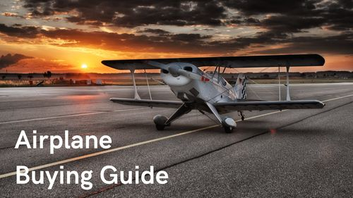 Airplane Buying Guide – 10 Tips for New Buyers