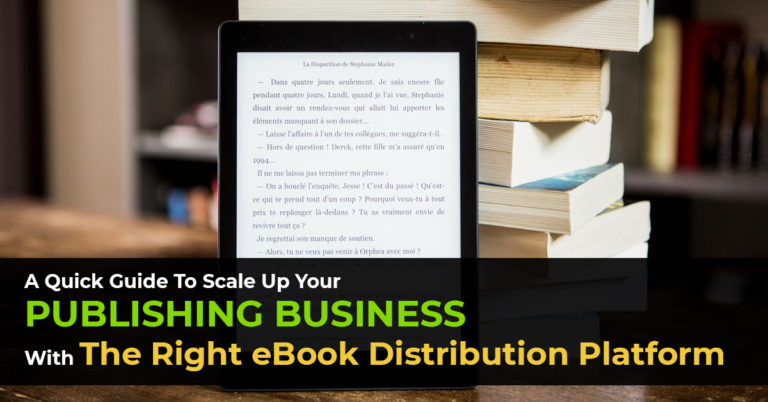 Guide To Choose The Right EBook Distribution Platform